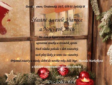 Šťastné a veselé Vianoce Vám želá kolektív zamestnancov detského domova